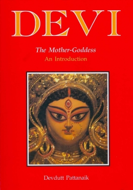 Devi, the Mother Goddess An Introduction Book